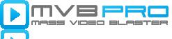Mass Video Blaster PRO - Mass Upload on YouTube - Mass Download - Mass Edit Videos